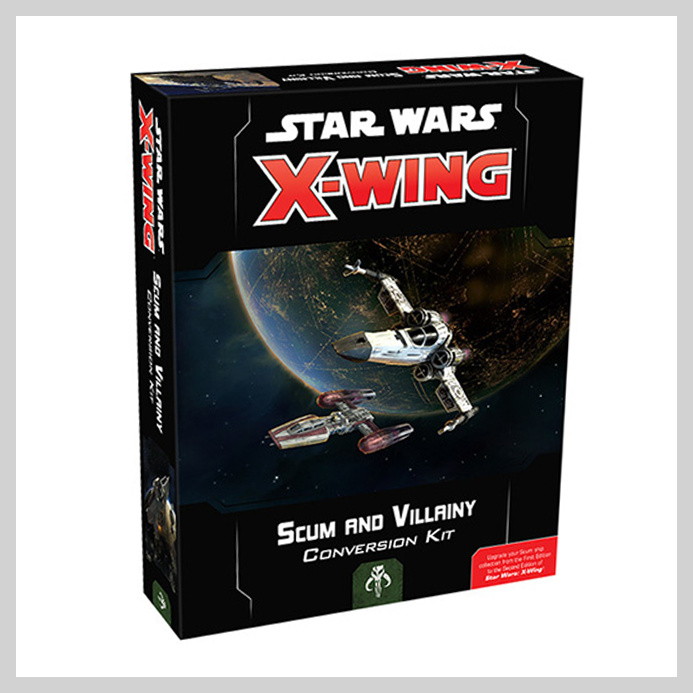 Star Wars: X-Wing (second edition) - Scum and Villainy Conversion Kit